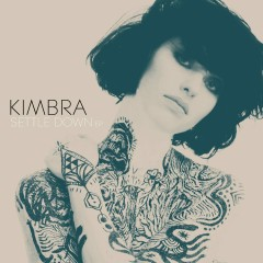 Settle Down EP - Kimbra