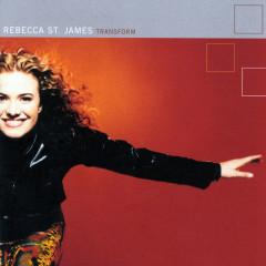 Transform - Rebecca St. James