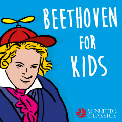 Beethoven for Kids (250 Years of Beethoven) - Various Artists