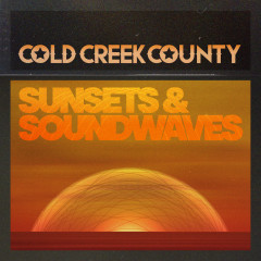 Sunsets & Soundwaves - Cold Creek County