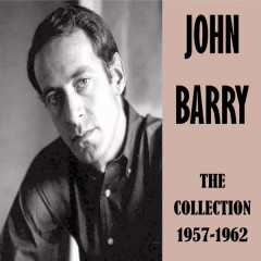 The Collection 1957-1962 - John Barry