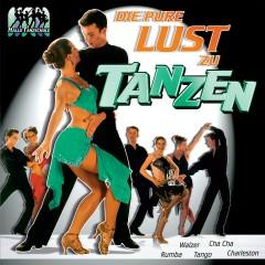 Die pure Lust am Tanzen - Various Artists