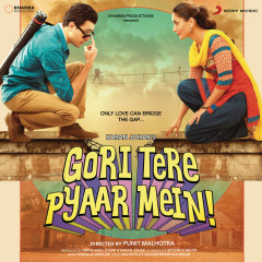 Gori Tere Pyaar Mein (Original Motion Picture Soundtrack) - Vishal & Shekhar