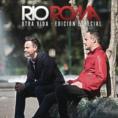 Otra Vida - Río Roma