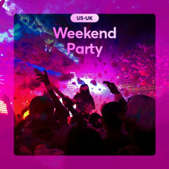 Weekend Party