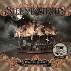 Into The Silence - Silent Circus