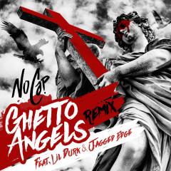 Ghetto Angels (feat. Lil Durk & Jagged Edge) [Remix] - NoCap, Jagged Edge, Lil Durk