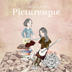 Picturesque - Robynn & Kendy