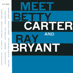 Meet Betty Carter And Ray Bryant - Betty Carter, Ray Bryant