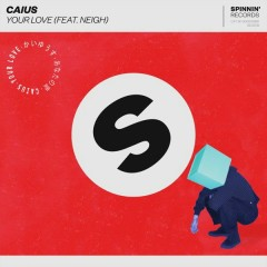 Your Love (Single) - Caius