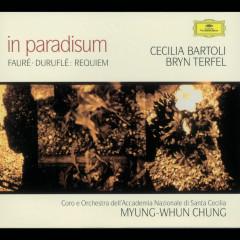 Fauré / Duruflé: Requiem - Cecilia Bartoli, Bryn Terfel, Orchestra dell'Accademia Nazionale di Santa Cecilia, Myung-Whun Chung, Coro dell'Accademia Nazionale Di Santa Cecilia