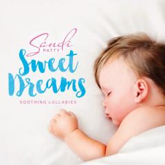 Sweet Dreams - Sandi Patty