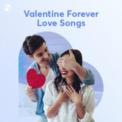 Valentine Forever Love Songs