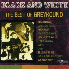 Black and White - The Best of Greyhound - Various Artists