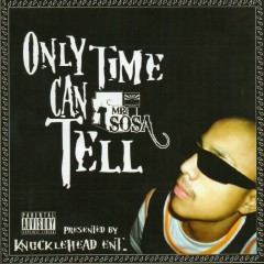Only Time Can Tell - SOSA