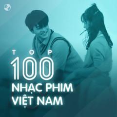 Top 100 Nhạc Phim Việt Nam Hay Nhất