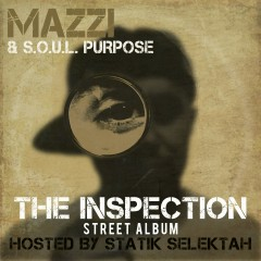 The Inspection - Mazzi, S.O.U.L. Purpose