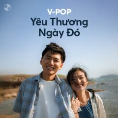 Yêu Thương Ngày Đó - Khoai Lang Thang, RYO, Thái Đinh, Thế Bảo