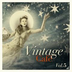 Vintage Café, Vol. 5 - Various Artists