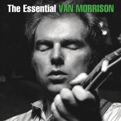 The Essential Van Morrison - Van Morrison