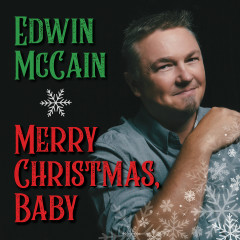Merry Christmas, Baby - Edwin McCain