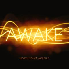 Awake (Live) - North Point Worship