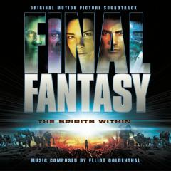 Final Fantasy - Original Motion Picture Soundtrack - Elliot Goldenthal