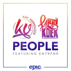 People (Radio Edit) - Kav Verhouzer,LarryKoek,Entrpnr