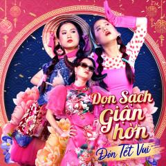 Dọn Sạch Giận Hờn Đón Tết Vui (Single) - Lâm Vỹ Dạ