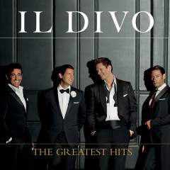 The Greatest Hits - Il Divo