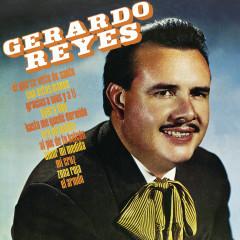 Gerardo Reyes - Gerardo Reyes