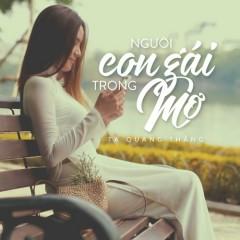 Người Con Gái Trong Mơ (Single) - Tạ Quang Thắng