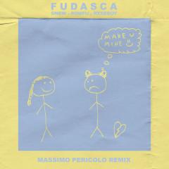 make you mine (Massimo Pericolo Remix) - Fudasca, Massimo Pericolo, Snøw, Powfu, Rxseboy