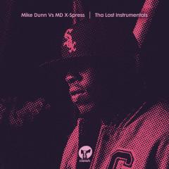 Tha Lost Instrumentals - Mike Dunn, MD X-Spress