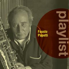 Playlist: Fausto Papetti - Fausto Papetti