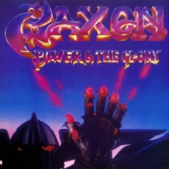 Power and the Glory (2009 Remastered Version) - Saxon
