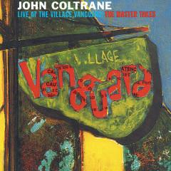 Live At The Village Vanguard - The Master Takes - John Coltrane Quartet