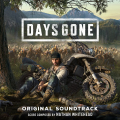 Days Gone (Original Soundtrack) - Nathan Whitehead