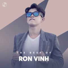 Những Bài Hát Hay Nhất Của Ron Vinh - Ron Vinh