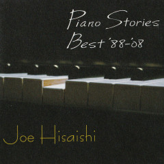 Piano Stories Best '88-'08 - Joe Hisaishi