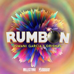 Rumbon (Single) - Osmani Garcia, Orishas
