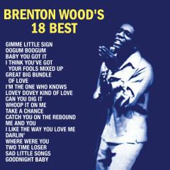 Brenton Wood's 18 Best - Brenton Wood