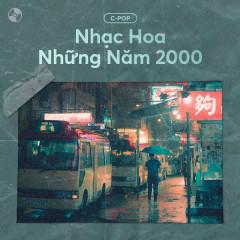Nhạc Hoa Những Năm 2000