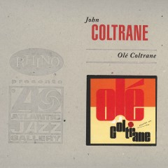 Olé Coltrane (Deluxe Edition) - John Coltrane