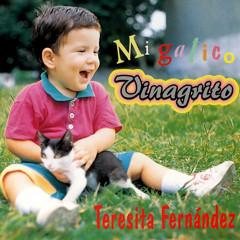 Mi gatico Vinagrito (Remasterizado) - Teresita Fernández