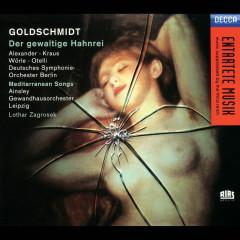 Goldschmidt: Der Gewaltige Hahnrei - Roberta Alexander, Claudio Otelli, Helen Lawrence, Michael Kraus, Martin Petzold