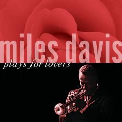 Miles Davis Plays For Lovers - Miles Davis