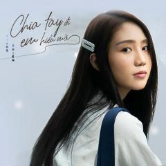 Chia Tay Đi, Em Hiểu Mà (Single)