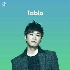 Những Bài Hát Hay Nhất Của Tablo - Tablo