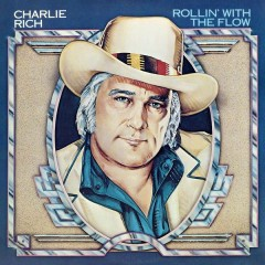 Rollin' With The Flow - Charlie Rich